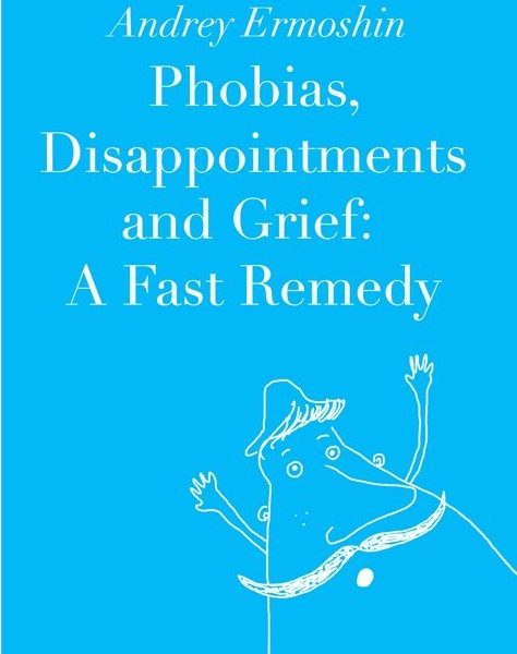 Phobias, Disappointments and Grief: A Fast Remedy